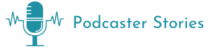 Podcaster Stories